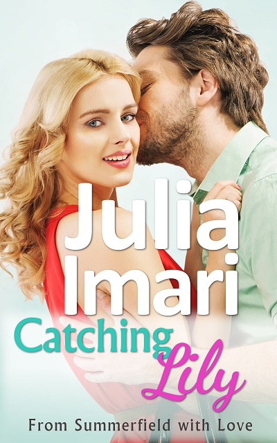 Catching Lily by Julia Imari